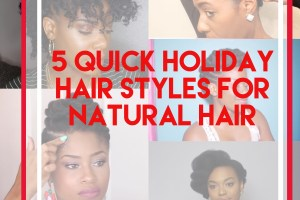 Holiday Hair Styles For Natural Hair