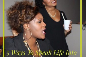 5 ways to speak life into your new year