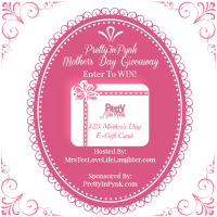 Celebrate Mother's Day With PrettyInPynk.com|Win A $25 E-Gift Card!