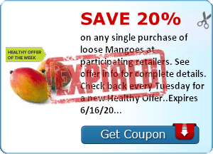 Save 20% on any single purchase of loose Mangoes at participating retailers. See offer info for complete details. Check back every Tuesday for a new Healthy Offer..Expires 6/16/2014.Save 20%.