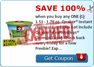 Save 100% when you buy any ONE (1) 1.51 - 1.79 oz. Quaker® Instant Oatmeal Cup (does not include Quaker® Real Medleys® Oatmeal Cups). Check back every Friday for a new Freebie!.Expires 6/15/2014.Save 100%.