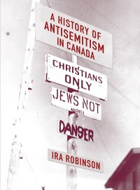 Robinson - History of Antisemitism in Canada
