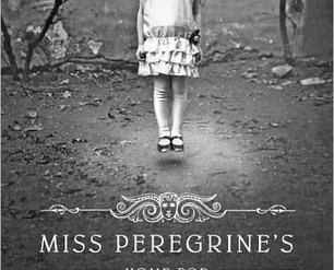Miss Peregrine's Home for Peculiar Children by Ransom Riggs