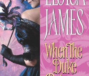 When the Duke Returns by Eloisa James