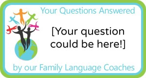 Multilingual Parenting Q&A