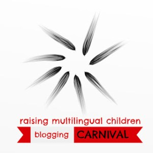 Raising Multilingual Children Blogging Carnival: How technology can help you bring up a bilingual child.