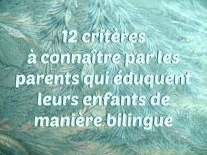 12 critères à connaître par les parents qui éduquent leurs enfants de manière bilingue