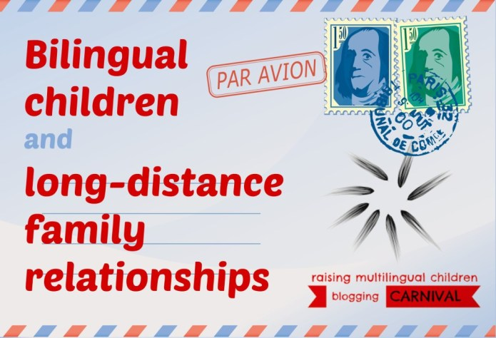 Bilingual children and long-distance relationships