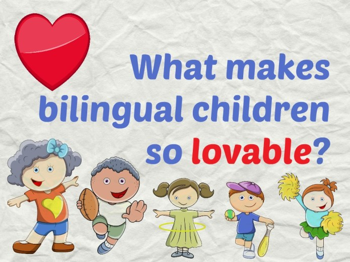 16-02-03 Why bilingual children are so lovable PIC