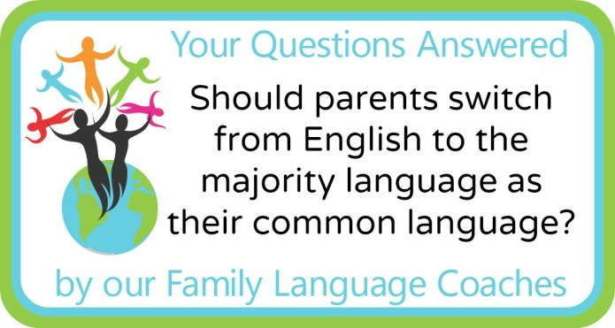 Should a couple switch from English to the majority language as their common language?