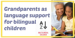 Grandparents as language support for bilingual children