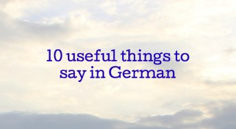 10 useful things to say in German