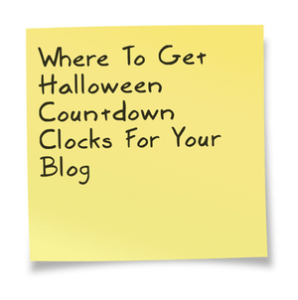 Where To Get Halloween Countdown Clocks For Your Blog