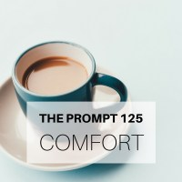 The Prompt: Comfort