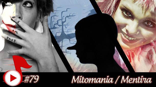 Telhacast #79 – Mitomania / Mentira