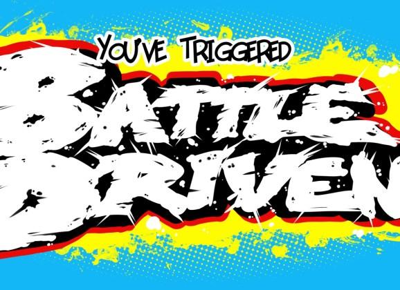 Battle Driven Episode: 30