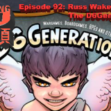 PwMJ Ep. 92: Russ Wakelin of The D6 Generation