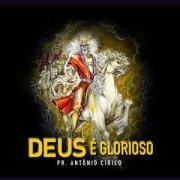 """Deus é Glorioso"", novo CD do Pastor Antônio Cirilo, chega às lojas"