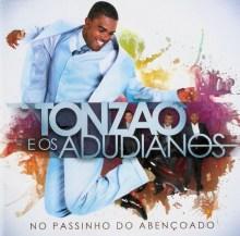 """Download Gospel Grátis: Tonzão e os Adudianos liberam """"Que isso, varão? Vigia!"""" em MP3"""