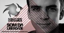 """Download Gospel Grátis: DJ PV disponibiliza """"Som da Liberdade"""" em MP3"""