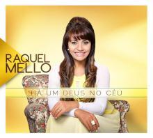 """Raquel Mello apresenta capa de seu novo CD, """"Há um Deus no Céu"""", e inicia gravação de clipes"""