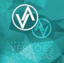 """André Valadão lança CD """"Versões Acústicas"""", com regravações de clássicos internacionais; Ouça aqui"""
