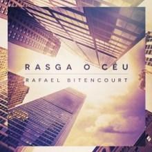 "Rafael Bitencourt lança seu novo álbum, ""Rasga o Céu"""