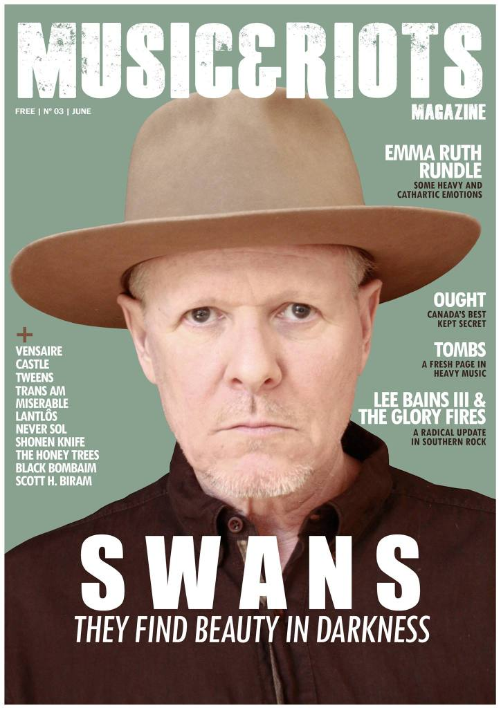 ISSUE 3 Featuring: Swans, Tweens, Trans Am, The Honey Trees, Shonen Knife, Vensaire, Emma Ruth Rundle, Castle, Ought, Tombs, Lee Bains III & The Glory Fires, Scott H.Biram, Never Sol, Lantlôs, Miserable, Temples Festival, The National, Bo Ningen, Celeste, Mantar, Brothers in Arms Tour, Crocodiles, Black Bombaim, Earth, Ides of Gemini, 40 Best albums of the year so far,