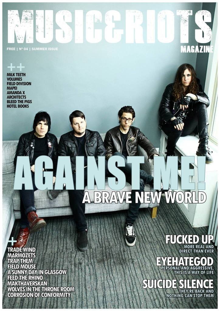 ISSUE 4 Featuring: Against Me!, Suicide Silence, Field Division, Milk Teeth, Kestrels, Field Mouse, Trade Wind, Fucked Up, Eyehategod, Corrosion of Conformity, Wolves in the Throne Room, Trap Them, Feed the Rhino, Makthaverskan, Volumes, Amanda X, Marmozets, A Sunny Day in Glasgow, Hotel Books