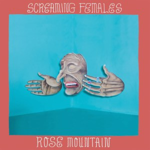 Screaming-Females-Rose-Mountain