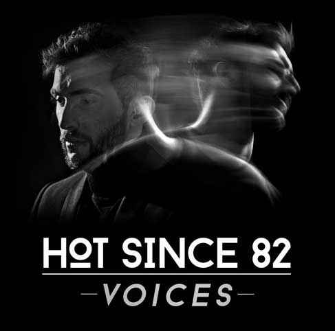 Hot Since 82 – Voices