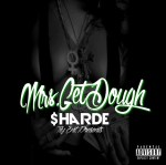 SHARDE – MSS GET DOUGH