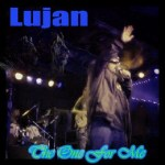 LUJAN – THE ONE FOR ME