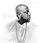 TRAE THA TRUTH – YEAH HOE ft. PROBLEM & LIL BOSS
