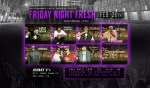 MUSIC BOOMBOX PRESENTS FRIDAY NIGHT FRESH FEB 26th!