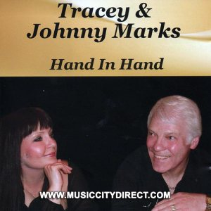 Tracey & Johnny Marks Hand In Hand CD