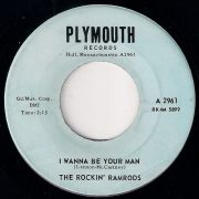 The Rockin' Ramrods - I Wanna Be Your Man, Plymouth Records 45
