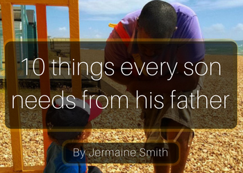 copy-of-10-things-every-son-needs-from-his-father