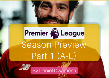 copy-of-premier-league-season-preview-part-1-a-l