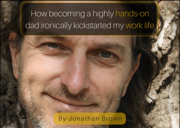 how-becoming-a-highly-hands-on-dad-ironically-kickstarted-my-work-life-2