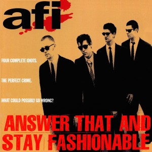 afi-answer-that-and-stay-fashionable-album-cover