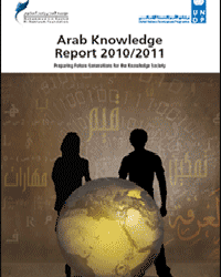Preparing Future Generations for the Knowledge Society: Arab Knowledge report 2010/2011