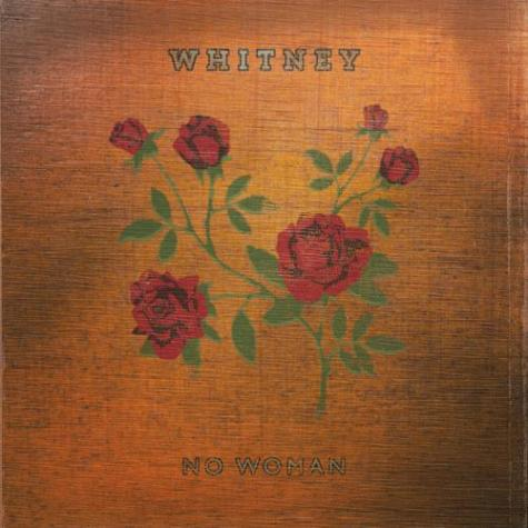 """Track of the Week: Whitney-""""No Woman"""""""