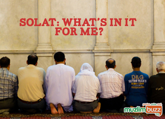 Solat – What's in it for me?