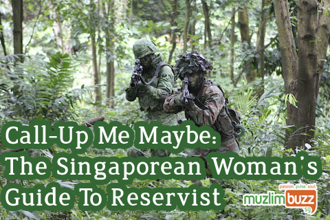 Call-Up Me Maybe – The Singaporean Woman's Guide To Reservist