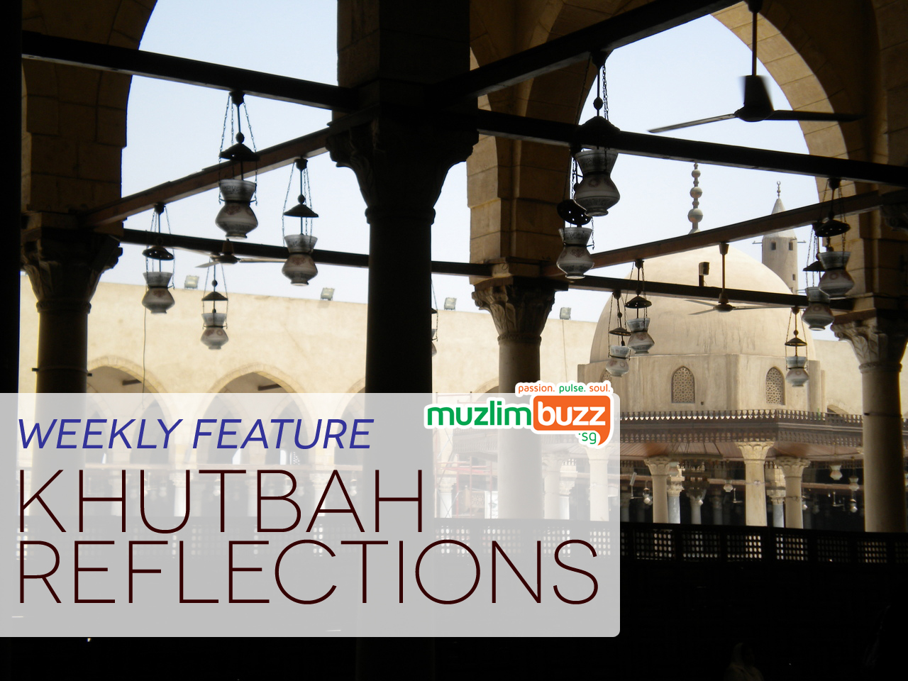 Khutbah Reflections: Drawing Inspiration from the Personality of Rasulullah (S)