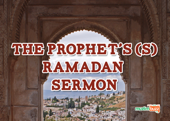 The Prophet's (S) Ramadan Sermon