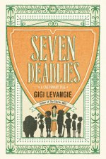 REVIEW: SEVEN DEADLIES by Gigi Levangie
