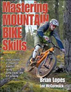 Mastering Mountain Bike Skills…….second edition