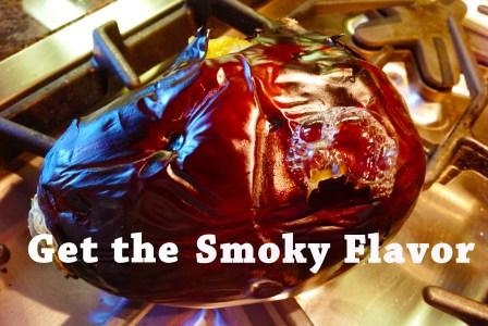 Get The Smoky Flavor